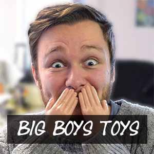 Big Boy's Toys